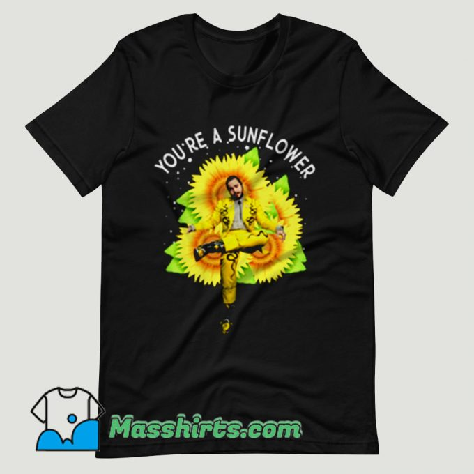 Post Malone You're a Sunflower T Shirt Design