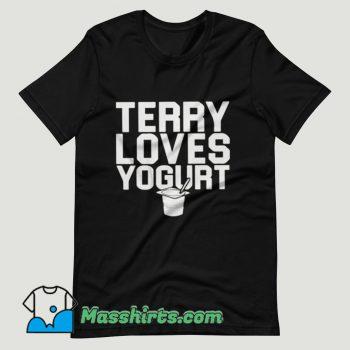Terry Loves Yogurt Brooklyn 99 T Shirt Design