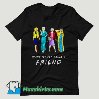 Thank You For being A Golden Friend Girls T Shirt Design
