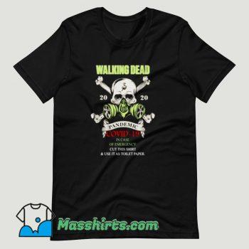The walking dead 2020 Pandemic Covid 19 T Shirt Design