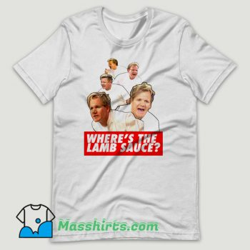 Wheres the Lamb Sauce Meme T Shirt Design