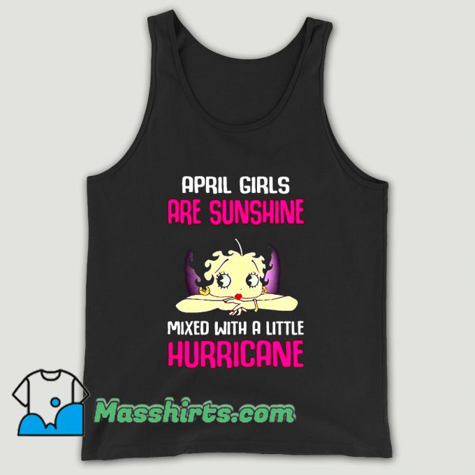 April Girls Are Sunshine Mixed With A Little Hurricane Unisex Tank Top