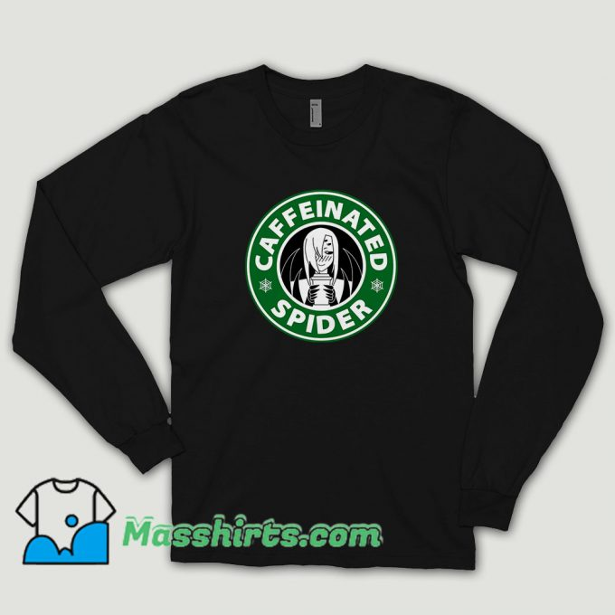 Caffeinated Spider Long Sleeve Shirt