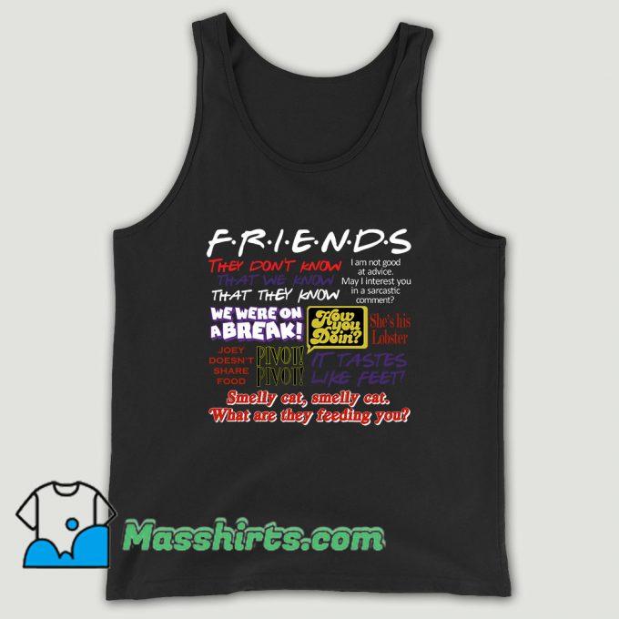 Friends Tv Show Quote About Friendship Unisex Tank Top