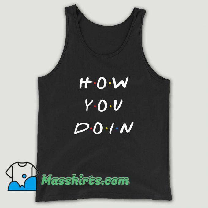 How You Doin Joey Unisex Tank Top