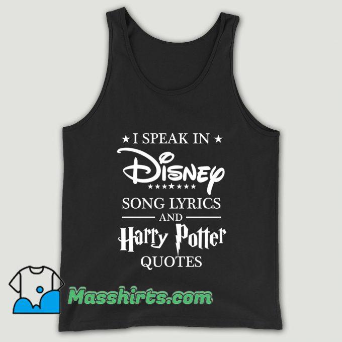I Speak In Disney Song And Harry Potter Unisex Tank Top