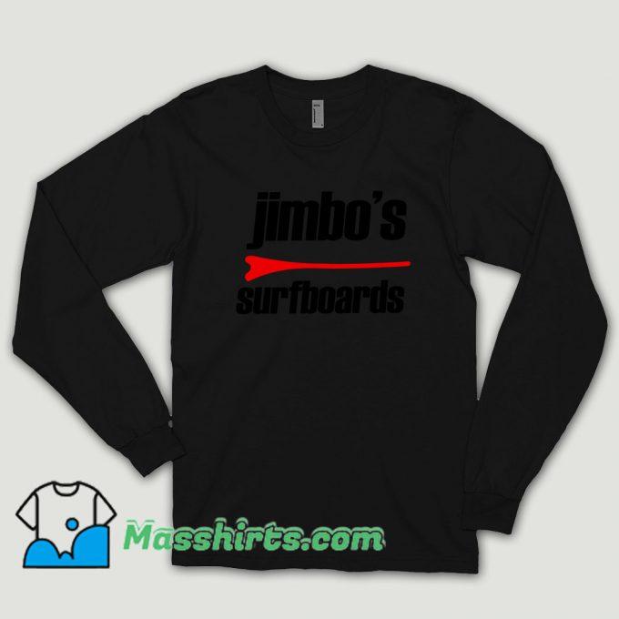 Jimbos Surfboard Long Sleeve Shirt