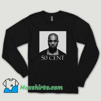 Kanye West 50 Cent Joke Long Sleeve Shirt
