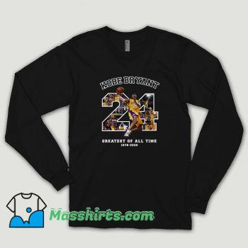 Kobe Bryant Greatest Of All Time Basketball Long Sleeve Shirt