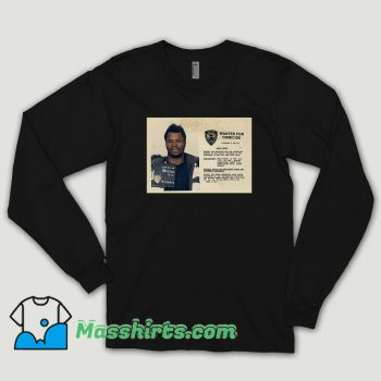 Larry Davis Wanted For Homicide Long Sleeve Shirt