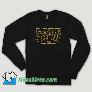 Late Show With David Letterman Long Sleeve Shirt