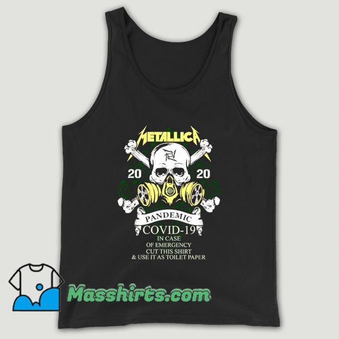Metallica 2020 Pandemic Covid 19 In Case Of Emergency Cut This Unisex Tank Top