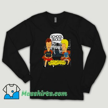 School Sucks Beavis Long Sleeve Shirt