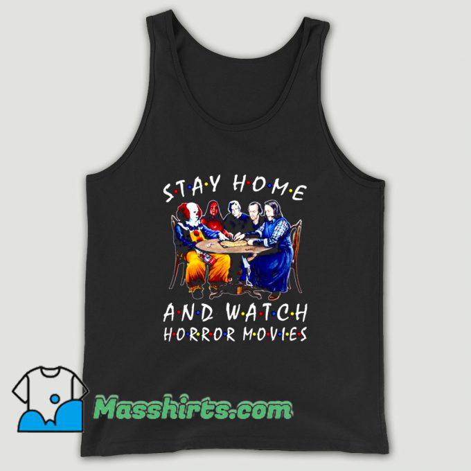 Stephen King Is Still Underrated Stay Home And Watch Horror Movies Unisex Tank Top