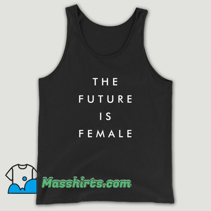 The Future Is Female Slogan Unisex Tank Top
