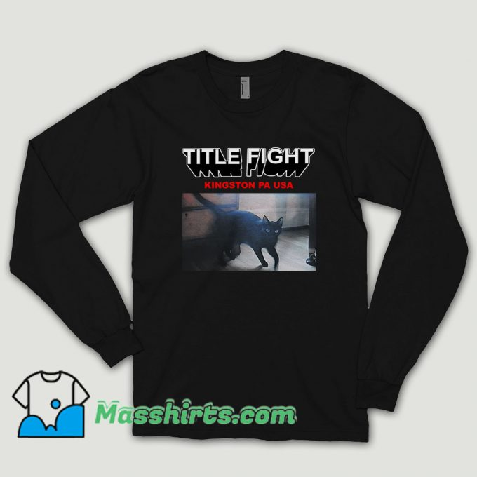 Title Fight Kingston Cat Long Sleeve Shirt