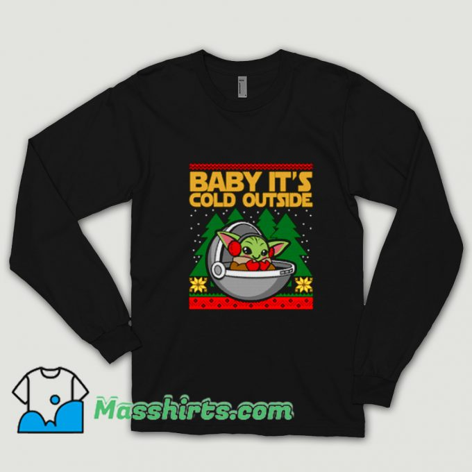 Baby Its Cold Outside Long Sleeve Black