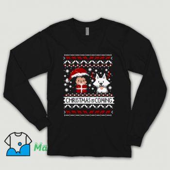 Christmas Is Coming Ugly Christmas Shirt