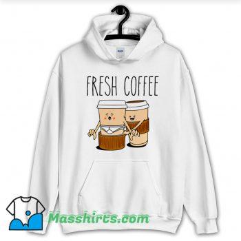 Funny Fresh Coffee Hoodie Streetwear