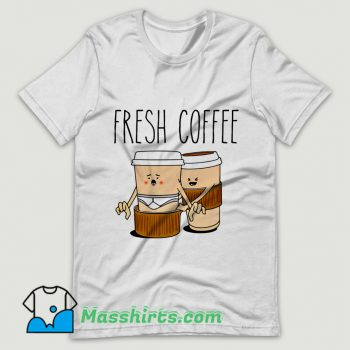 Fresh Coffee T Shirt Design