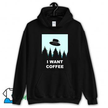Official I Want Coffee Hoodie Streetwear