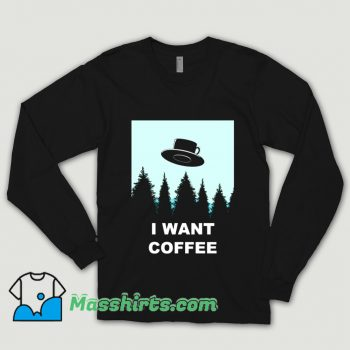 Cheap I Want Coffee Shirt