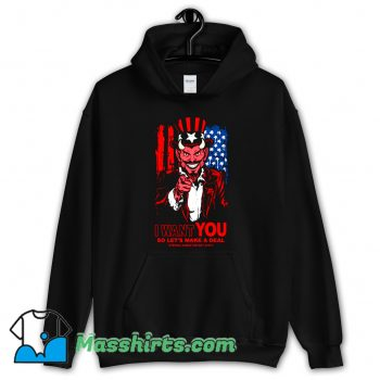 Cheap I Want You Make A Deal Hoodie Streetwear