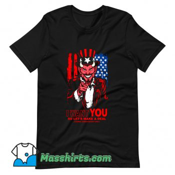 Official I Want You Make A Deal T Shirt Design
