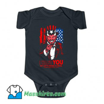 I Want You Make A Deal Baby Onesie