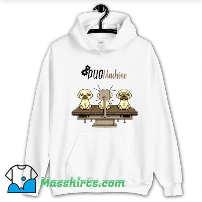 Awesome Pug Machine Hoodie Streetwear