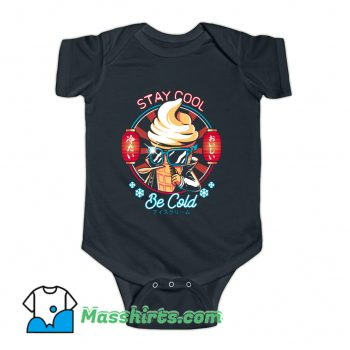 Stay Cool Be Cold Baby Onesie