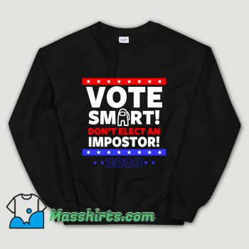 Cool Vote Smart President Sweatshirt