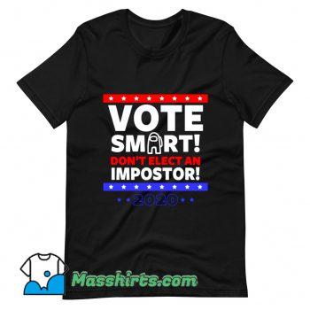 Cute Vote Smart T Shirt Design