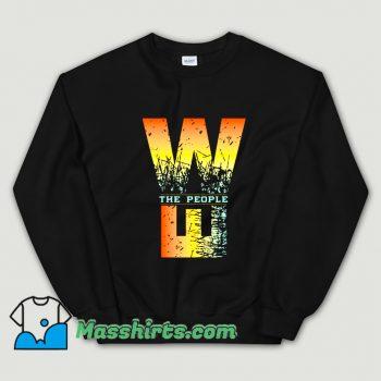 Cool We The People Sweatshirt