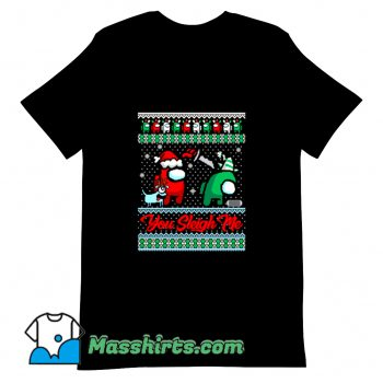 Vintage You Sleigh Me T Shirt Design