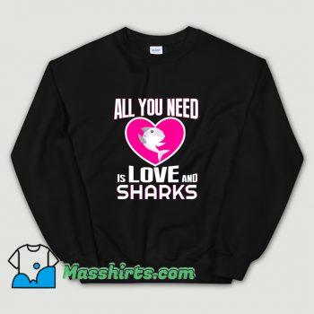 Original All You Need Is Love & Sharks Sweatshirt