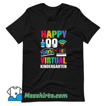 Happy 100 Days Of Virtual Kindergarten T Shirt Design