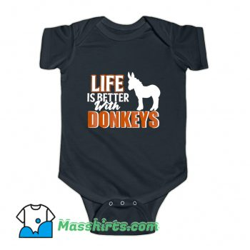 Life Is Better With Donkeys Baby Onesie