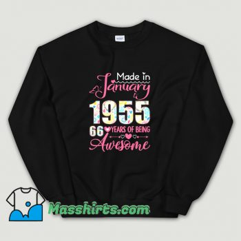 Made In January 1955 66Th Birthday Sweatshirt