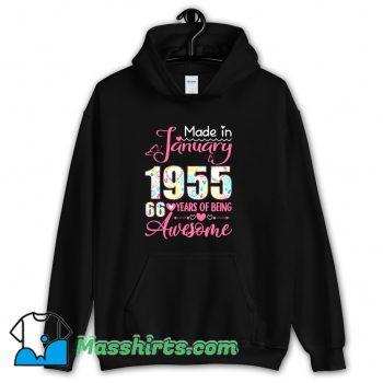 Made In January 1955 66Th Birthday Hoodie Streetwear