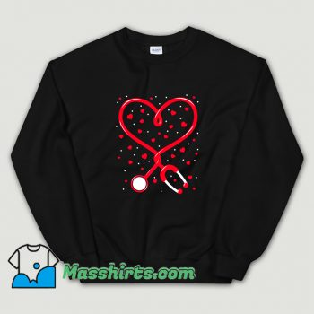 Cute Nurse Valentine Day Heart Stethoscope Sweatshirt