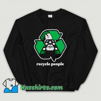 Cool Recycle People Sweatshirt