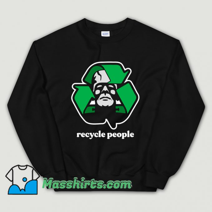 Cool Recycle People Sweatshirt