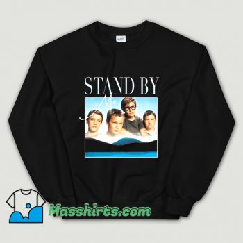 Funny Stand By Me 80s Movie Sweatshirt