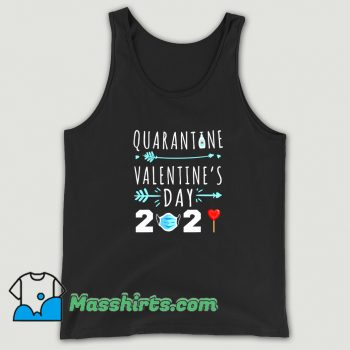 Funny Valentines Day Quarantine 2021 Tank Top