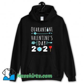 Valentines Day Quarantine 2021 Hoodie Streetwear