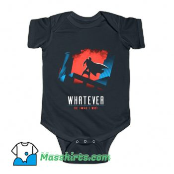 Whatever The Fuckk I Want Baby Onesie