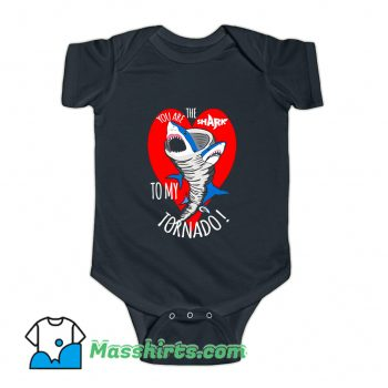 You Are The Shark To My Tornado Baby Onesie
