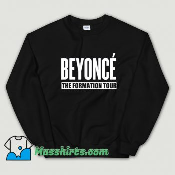 Beyonce The Formation World Tour Sweatshirt