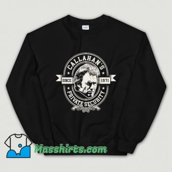 Funny Callahan's Private Security Sweatshirt